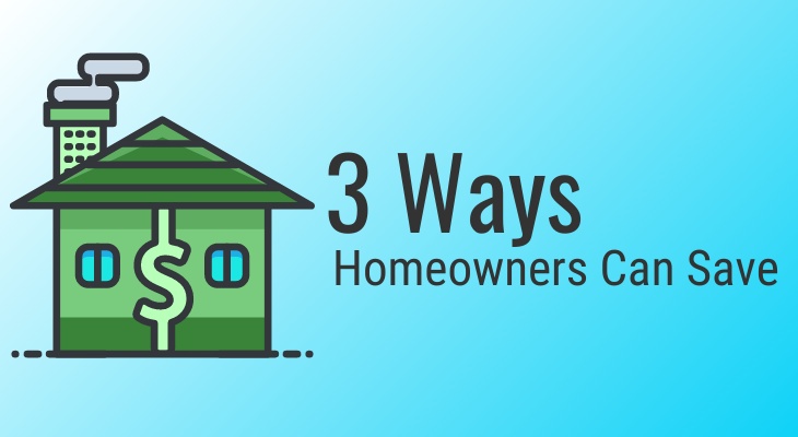 homeowner save money